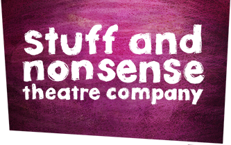 Stuff and Nonsense Theatre Company