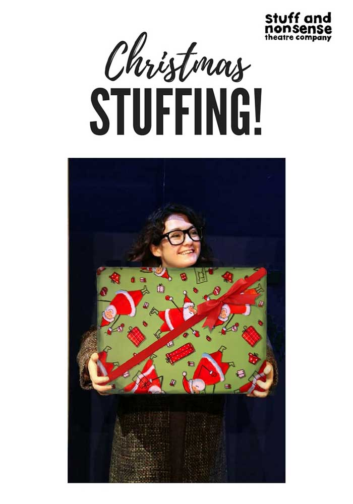 Christmas Stuffing poster - Stuff and Nonsense Theatre Company