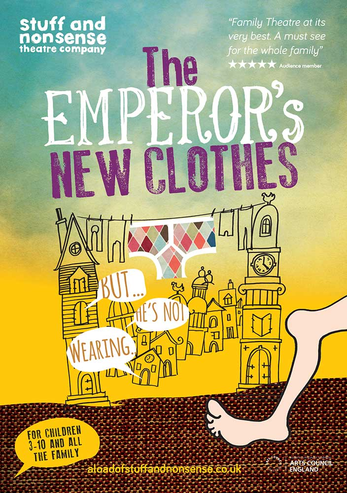 The Emperor's New Clothes 2017 Poster - Stuff and Nonsense Theatre Company