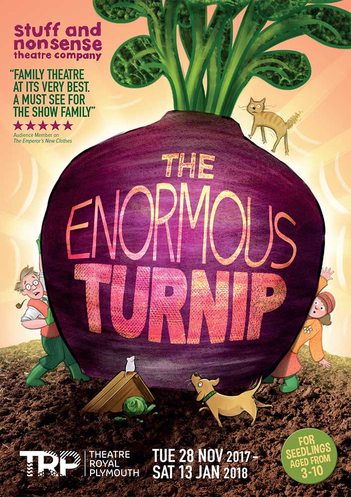 The Enormous Turnip Poster - Stuff and Nonsense Theatre Company