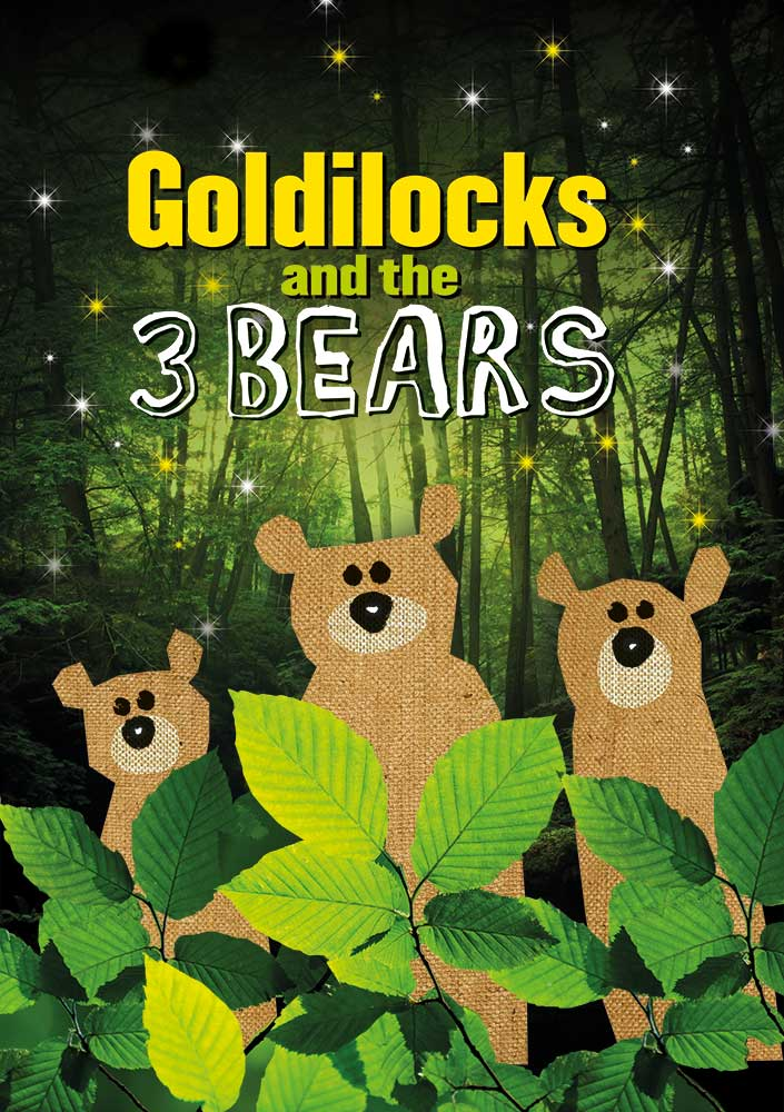 Goldilocks and the 3 Bears poster - Stuff and Nonsense Theatre Company