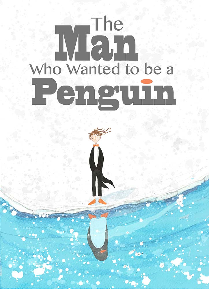 The Man Who Wanted to be a Penguin poster